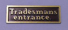 Tradesmans entrance